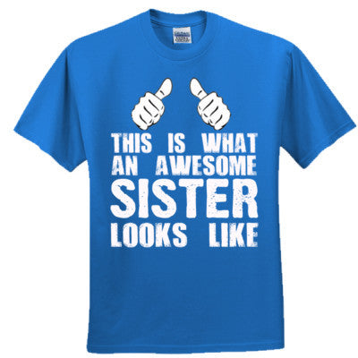 My Sister Is Awesome - Ultra Cotton™ 100% Cotton T Shirt - Cool Jerseys - 1