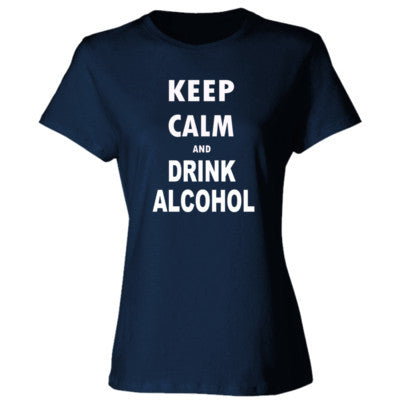 Keep Calm And Drink Alcohol - Ladies' Cotton T-Shirt S-Navy- Cool Jerseys - 1
