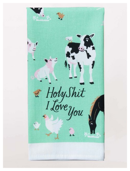 Holy Shit I Love You Dish Towel