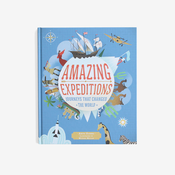 Amazing Expeditions: Journeys that Changed the World