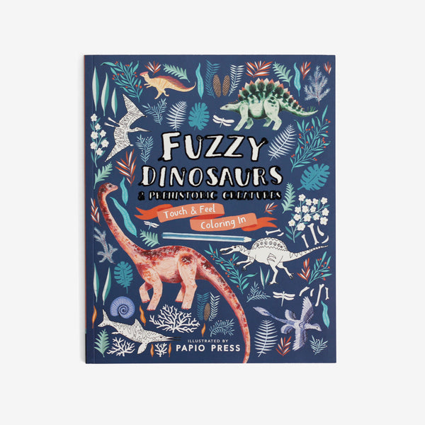 Fuzzy Dinosaurs: Touch & Feel Coloring Book