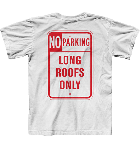 No Parking - Long Roofs Only