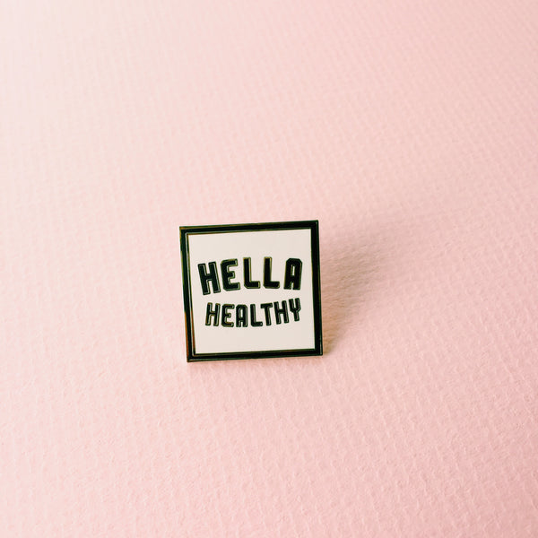 Hella Healthy Pin