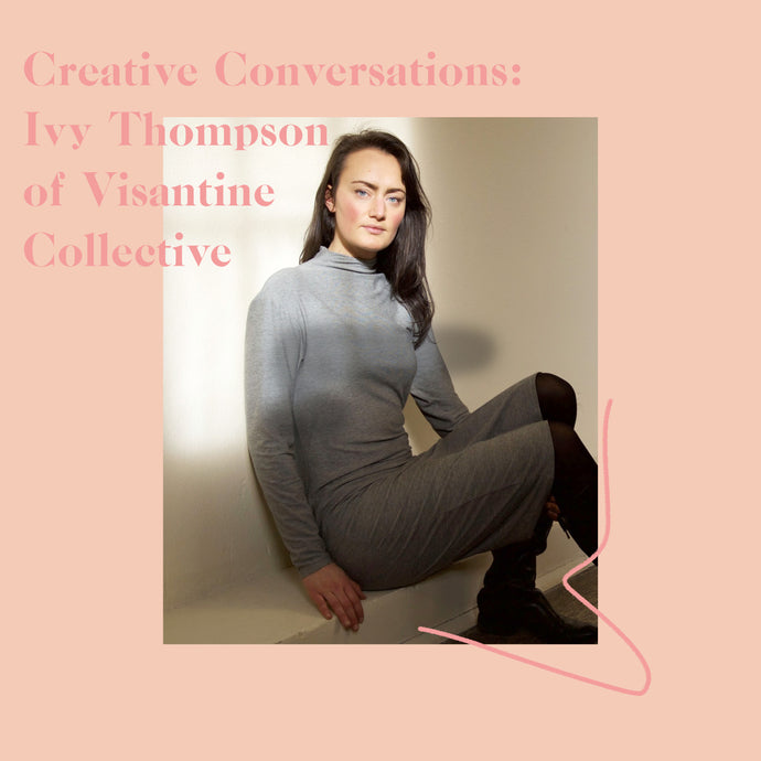 Podcast: Ivy Thompson of Visantine Collective