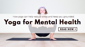 5 Important Ways in Which Practicing Yoga Regularly is Good for Your Mental Health