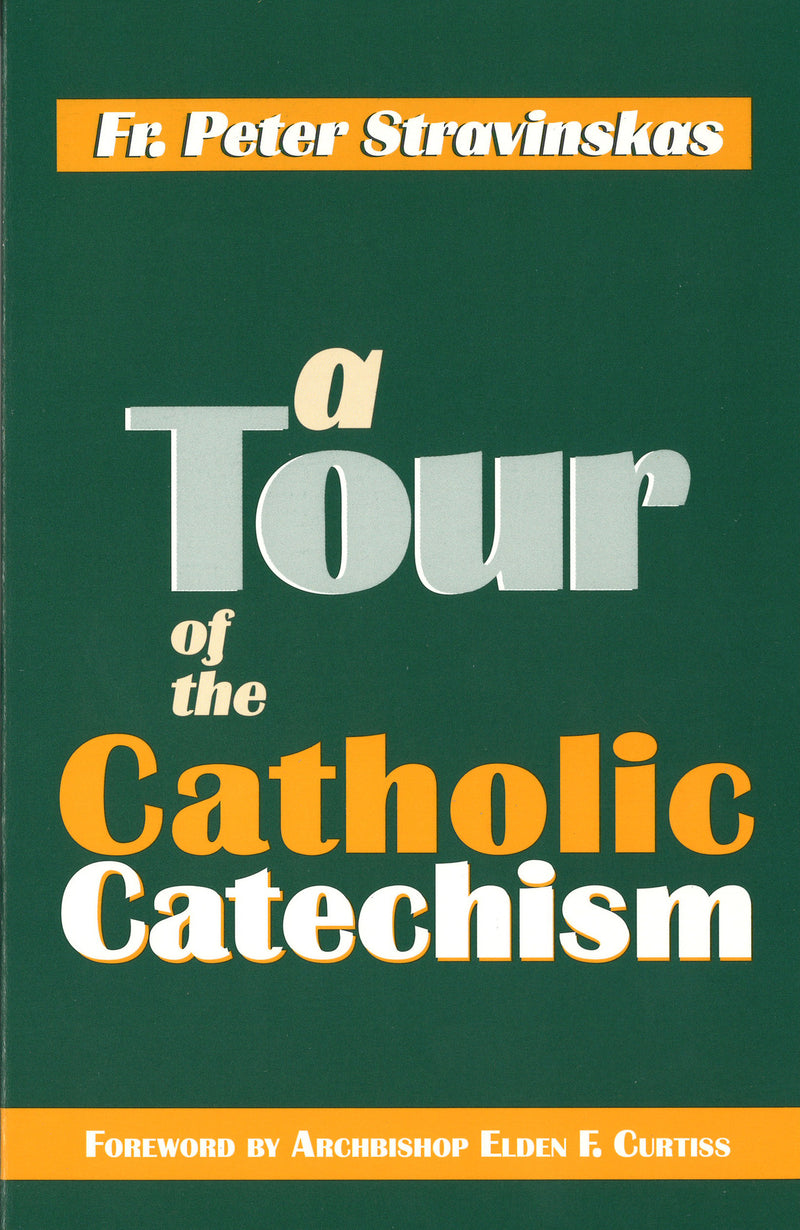 A TOUR CATHOLIC CATECHISM