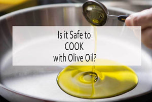 Why It's Safe to Cook with Olive Oil