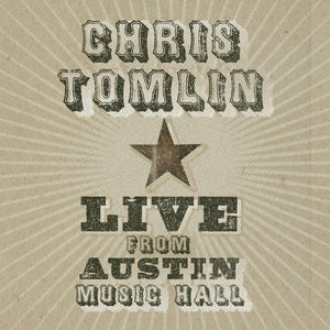 Music - Chris Tomlin - Live From Austin