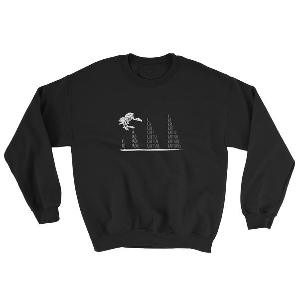 No More Culture Vultures Sweatshirt