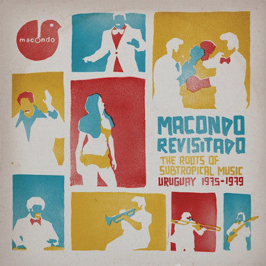 Macondo Revisitado - The Roots Of Subtropical Music Uruguay 1975-1979 (New 2LP + CD)