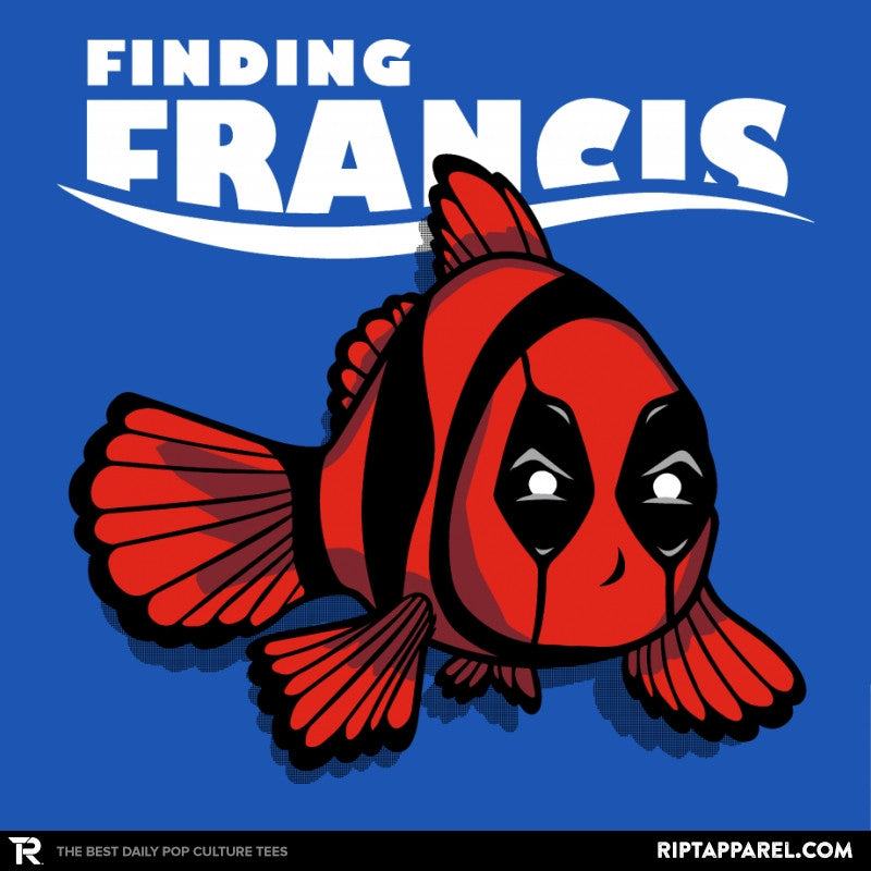 Finding Francis - RIPT Apparel