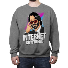 Internet Boyfriend - Crew Neck Sweatshirt - Crew Neck Sweatshirt - RIPT Apparel