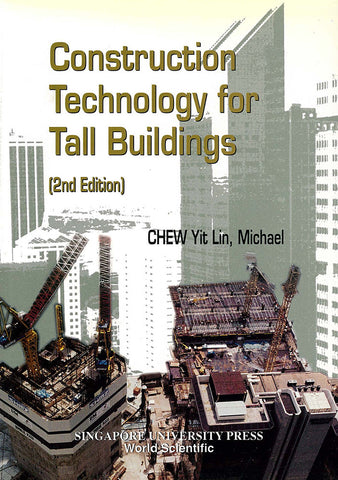Construction Technology for Tall Buildings (Second Edition)