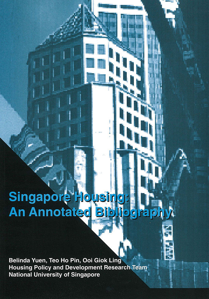 Singapore Housing: An Annotated Bibliography