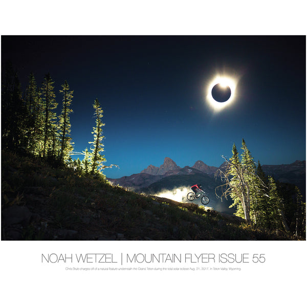 Noah Wetzel | Issue 55 | Eclipse Over the Tetons