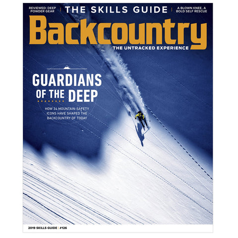 Backcountry Magazine 126 - 2019 Skills Guide