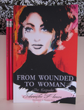 From Wounded To Woman