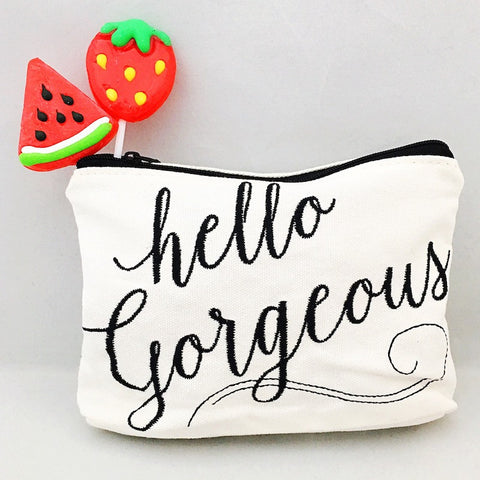 """Hello Gorgeous"" Cosmetic Bag"
