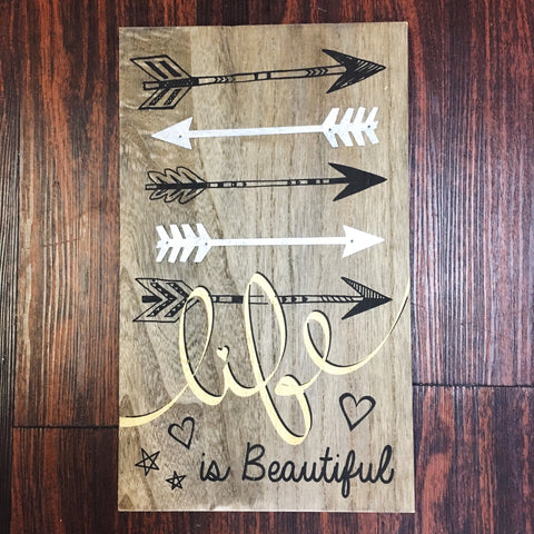 """Life Is Beautiful"" Arrow Sign"