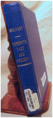 Toronto: Past and Present - 1884 by: C. Pelham Mulvany M.A., M.D. (on CD)