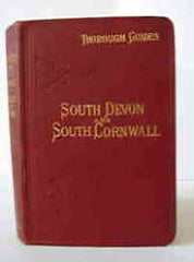Image unavailable: Baddeley & Ward, Guide to South Devon and South Cornwall, 1915