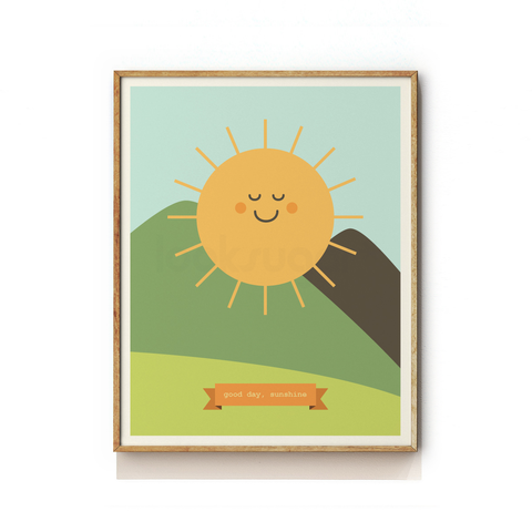 GOOD DAY SUNSHINE - NURSERY ART PRINT