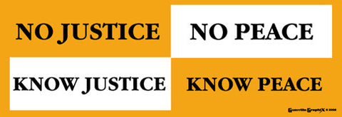 Know Justice Know Peace Sticker