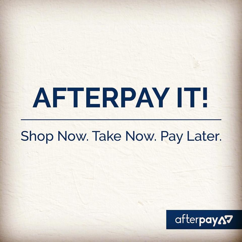 Yes, we now have Afterpay!