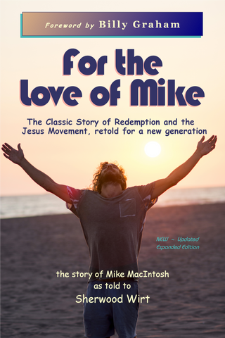 For the Love of Mike - The Story of Mike MacIntosh