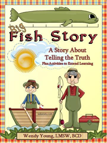 A Fish Story: Helping Kids Tell the Truth