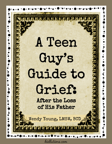 A Teen Guy's Guide to Grief After the Loss of his Father