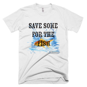 Save Some For The Fish T-Shirt - Bring Me Tacos