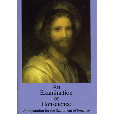 An Examination of Conscience by Fr Robert Altier