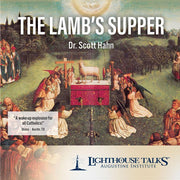 The Lamb's Supper (CD) by Scott Hahn