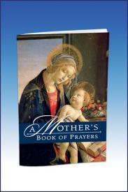 A Mother's Book of Prayers by Julie M. Marra