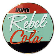 """Rebel Cola #2"" Collectible Pin"