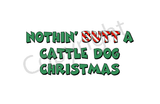 Nothin' Butt A Cattle Dog Christmas Greeting Cards