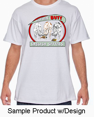 Nothin' Butt White Tshirt (70+ Breeds Available) Maltese - Rottweiler Section