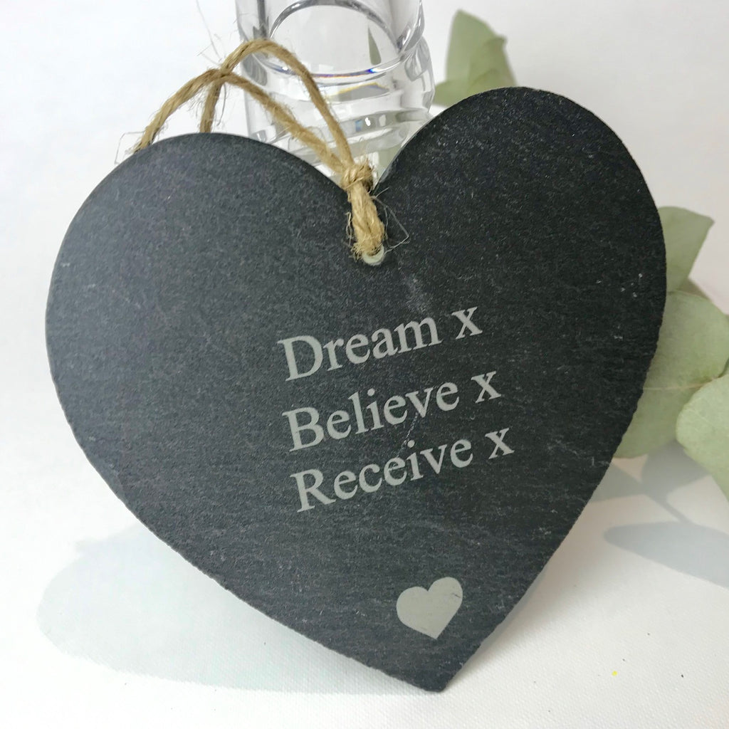 'Dream Believe Receive' Slate Heart