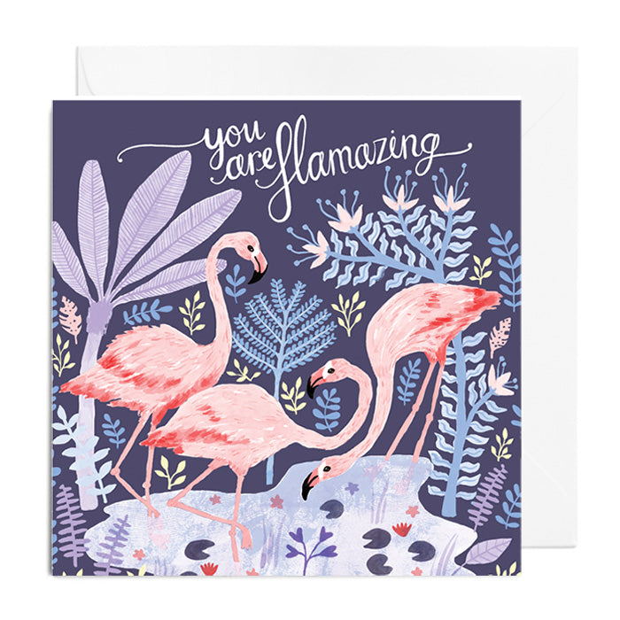 You Are Flamazing Greetings Card