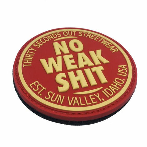 30 Seconds Out No Weak Shit Streetwear Morale Patch