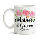 Coffee Mug, Mother Of The Groom 002 Wedding Party MOTG Gift Pink Floral Grooms Party Wedding
