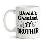 Coffee Mug, World's Greatest Brother Best Brother Number One Brother Gift For Brother Siblings