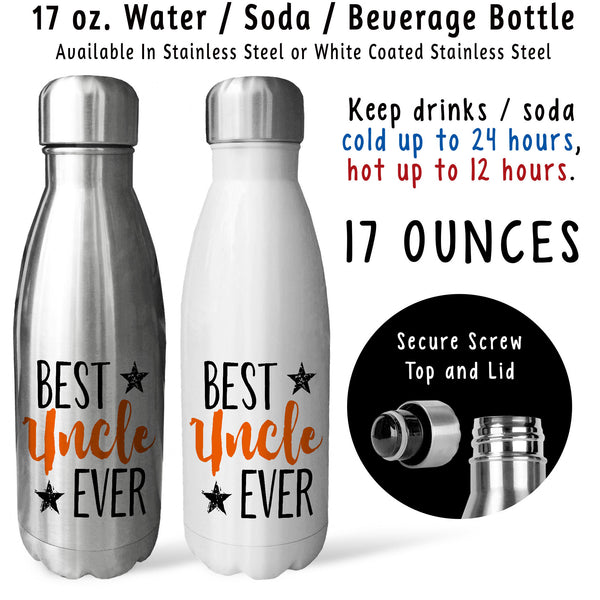 Reusable Water Bottle - Best Uncle Ever 001, Fathers Day, Uncle Birthday, Uncle Mug, Uncle Gift