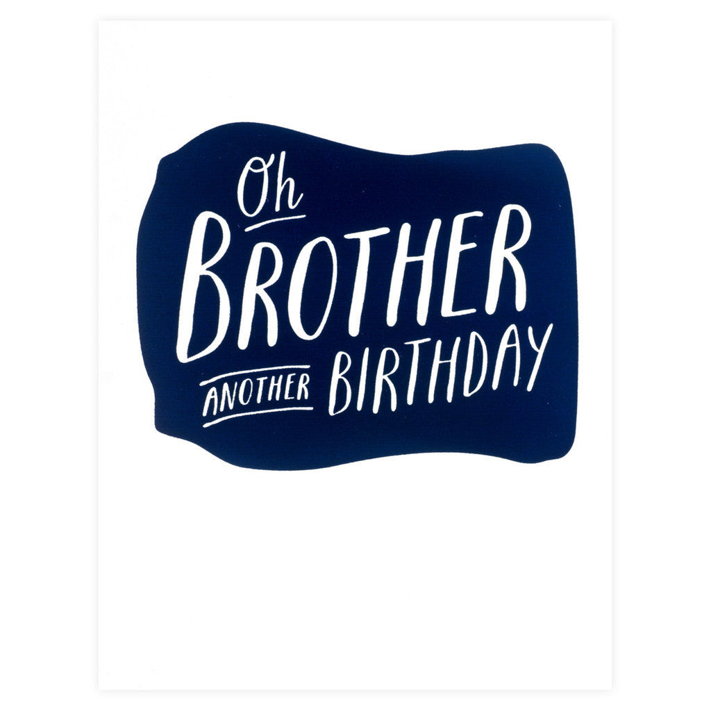 Oh Brother Another Birthday Greeting Card