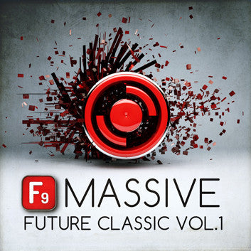 F9 Patches Massive Future Classic Vol1 - F9 Audio Royalty Free loops & Wav Samples