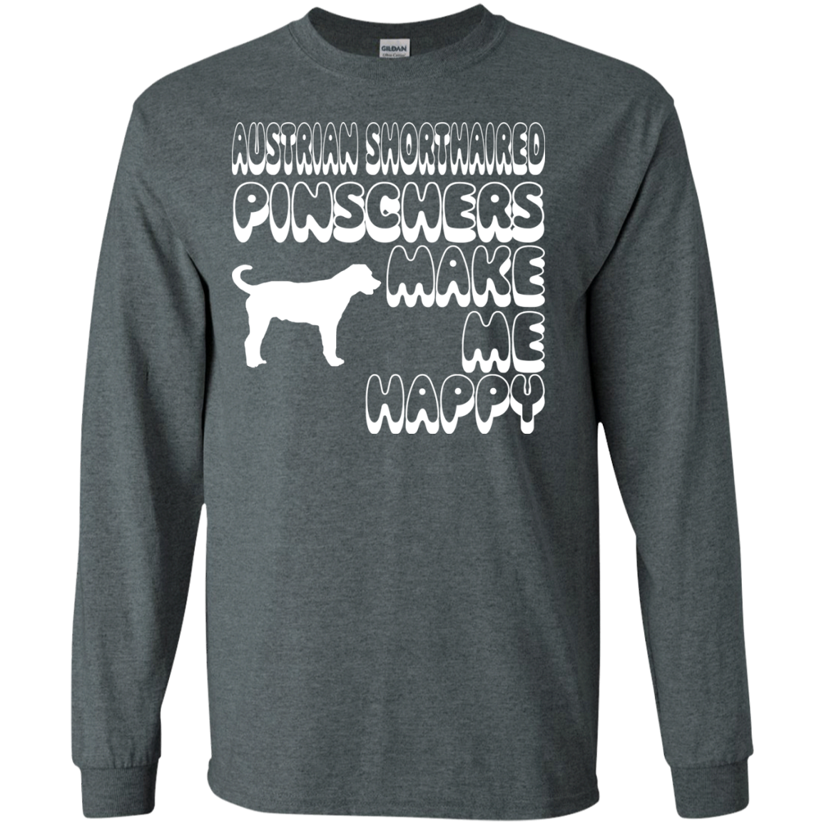 Australian Shorthaired Pinschers Make Me Happy Long Sleeve Tees