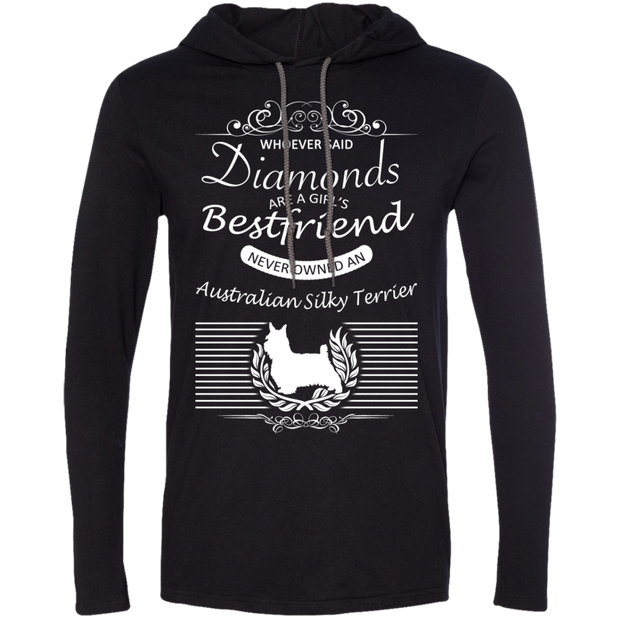 Whoever Said Diamonds Are A Girls Best Friend Never Owned An Australian Silky Terrier Tee Shirt Hoodies