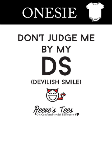 HWEC - Don't Judge Me By My DS (Devilish Smile) - Infant - Onesie