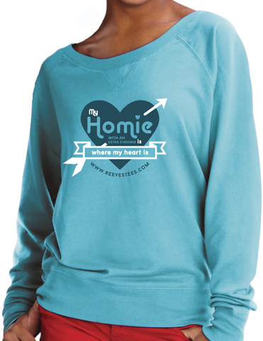 HWEC - My Homie is Where My Heart Is - Junior-Fit Slouchy